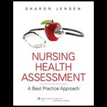 Nursing Health Assessment A Brief Practice Approach With Dvd and Laboratory Manual