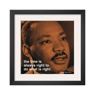 ART Martin Luther King, Jr. Time is Always Right Framed Print Wall Art