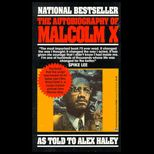 Autobiography of Malcolm X / With 1999 Foreword and Afterword