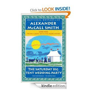 The Saturday Big Tent Wedding Party More from the No. 1 Ladies' Detective Agency (A Number 1 Ladies' Detective Agency Book for Young Readers) eBook Alexander Mccall Smith Kindle Store