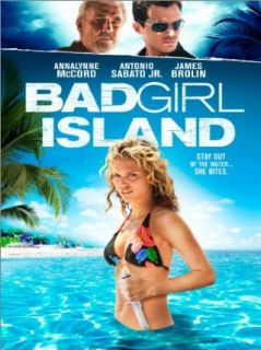 Bad Girl Island: AnnaLynne McCord, Antonio Sabato Jr., James Brolin, Stewart Raffill:  Instant Video