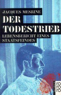 Der Todestrieb: Jacques Mesrine: Bücher