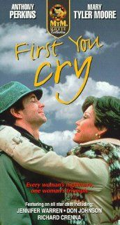 First You Cry [VHS]: Mary Tyler Moore, Anthony Perkins, Jennifer Warren, Richard Dysart, Don Johnson, Florence Eldridge, Patricia Barry, Antoinette Bower, James A. Watson Jr., Richard Crenna, Donald Bishop, Robin Rose, Edward R. Brown, George Schaefer, Jam
