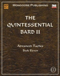 The Quintessential Bard II: Advanced Tactics (Dungeons & Dragons d20 3.5 Fantasy Roleplaying): Gareth Hanrahan: 9781904854371: Books