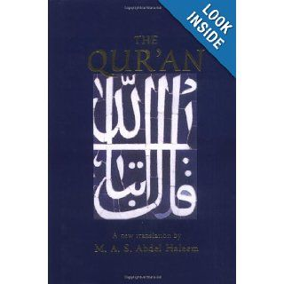 The Qur'an (Oxford World's Classics Hardcovers): Muhammad A. S. Abdel Haleem: 9780192805485: Books