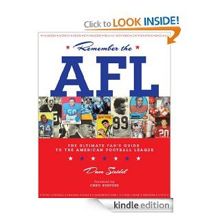 Remember the AFL The Ultimate Fan's Guide to the American Football League eBook Dave  Steidel Kindle Store
