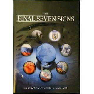 The Final Seven Signs: Drs. Jack and Rexella Van Impe: Books