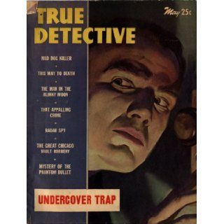 True Detective Magazine May 1946: John Shuttleworth: Books