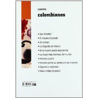 Cuentos colombianos / Colombian Short Stories (Letra Grande / Big Print) (Spanish Edition): Tomas Carrasquilla, Manuel Pombo, Soledad Acosta De Samper, Efe Gomez, Jesus Zarate Moreno: 9788478844357: Books