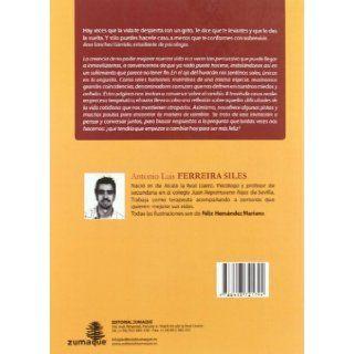 Yo ya no soy yo, ni mi casa es ya mi casa / I am no longer me, nor my house isn't my house: Conversaciones En Torno Al Cambio / Talks About Change (Spanish Edition): Antonio Luis Ferreira Siles: 9788493721794: Books