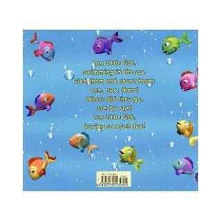 Ten Little Fish Audrey Wood, Bruce Wood 9780439635691 Books