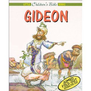 Gideon (Little Children's Bible Books): Jose Perez Montero, Anne De Graaf: 9780805421774: Books