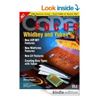 CODE Focus Magazine   2003   Vol. 1   Issue 3   Whidbey and Yukon PDC Special eBook: EPS Software Corp./ CODE Magazine, Yair Alan Griver, Michael Thomas, Paul Sheriff, Ken Getz, Markus  Egger, CODE Magazine: Kindle Store