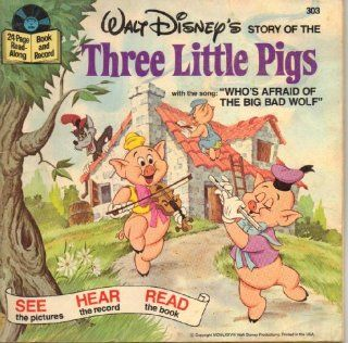 """Walt Disney's Story of the Three Little Pigs with the song """"Who's Afraid of the Big Bad Wolf"""" No. 303 Music"""