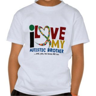 AUTISM I Love My Autistic Brother 2 Tee Shirt
