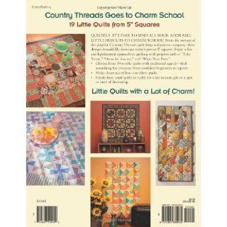 "Country Threads Goes to Charm School 19 Little Quilts from 5"" Squares Mary Etherington, Connie Tesene 9781604680065 Books"