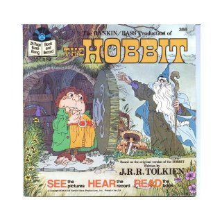 The Rankin/Bass Production of The Hobbit, Based on the Original Version of The Hobbit written by J.R.R. Tolkien (Read Along Book and Record #368): J.R.R. Tolkien, Arthur Rankin, Jules Bass: Books