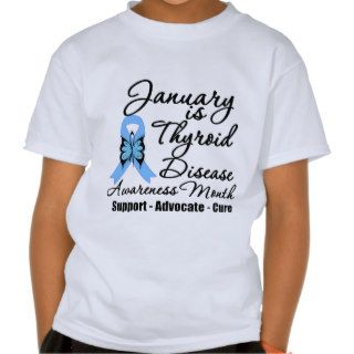 January is Thyroid Disease Awareness Month Tee Shirts