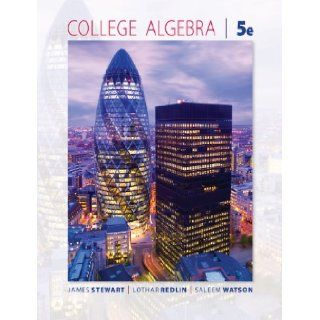 Study Guide for Stewart/Redlin/Watson's College Algebra, 5th James Stewart, Lothar Redlin, Saleem Watson 9780495565239 Books