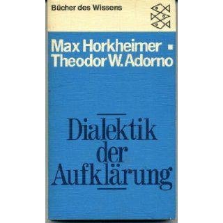 DIALEKTIK der AUFKLARUNG. Philosophische Fragmente: Max Horkheimer & Theodor W. Adorno: Books