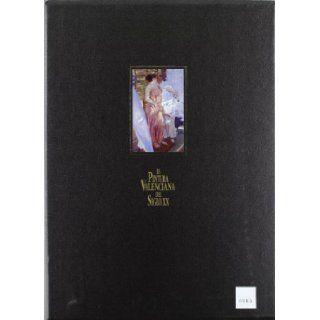 Pintura Valenciana del Siglo xx. n� 491 y 613 (2 Volumenes) S/d/d: 9788495031044: Books