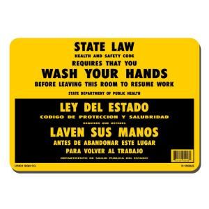 Lynch Sign 10 in. x 7 in. Black on Yellow Plastic Wash Your Hands State Law Sign R 150 BLS