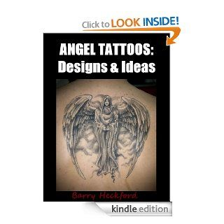 Angel Tattoos: Designs & Ideas eBook: Barry Heckford: Kindle Store