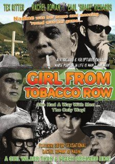 Girl from Tobacco Row: Tex Ritter, Rachel Romen, Earl 'Snake' Richards, Gordon Terry, Rita Faye, Tim Ormond, Ralph Emery, Johnny Russell, Cecil Scaife, Dean Turner, Ed Livingston, Walter Haynes, Sid O'Berry, Ron Ormond, Paul Jasiukonis, June Ca