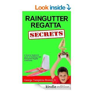 Raingutter Regatta Secrets eBook George Brown Kindle Store