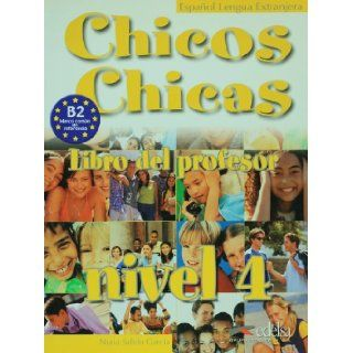 Chicos Chicas 4. Libro del profesor (Spanish Edition) Maria Angeles Palomino 9788477118015 Books