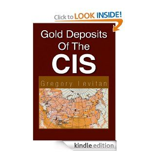 Gold Deposits Of The CIS eBook Gregory Levitan Kindle Store