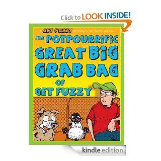 Potpourrific Great Big Grab Bag of Get Fuzzy: A Get Fuzzy Treasury eBook: Darby Conley: Kindle Store