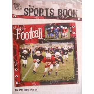 Scrapbooking, The Sports Bookby Pinecone Press (Create Clever Sports Scrapbooking pages): Books
