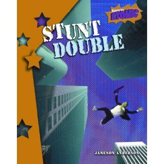Stunt Double (Atomic): Jameson Anderson: 9781410925299: Books