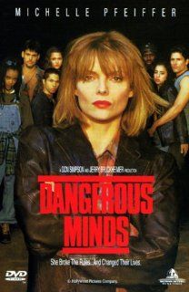 Dangerous Minds: Michelle Pfeiffer, George Dzundza, Courtney B. Vance, Robin Bartlett, Beatrice Winde, John Neville, Lorraine Toussaint, Renoly Santiago, Wade Dominguez, Bruklin Harris, Marcello Thedford, Roberto Alvarez, John N. Smith, Don Simpson, Jerry