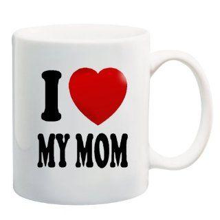 I LOVE MY MOM Ceramic Mug Coffee Cup ~ Heart Mother