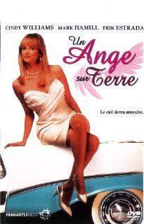 Un Ange Sur Terre: Cindy Williams, Mark Hamill, Erik Estrada, *: Movies & TV