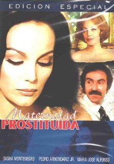 Maternidad Prostituida: Sasha Montenegro, Pedro Armendariz, Maria Jose Alfanso, Angel Del Pozo: Movies & TV