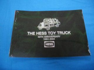 Hess Toy Truck 40th Anniversary 1964 2004 Collector Book : Prints : Everything Else