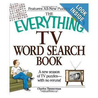 The Everything TV Word Search Book A new season of TV puzzles   with no reruns Charles Timmerman 9781605500461 Books