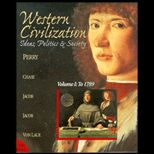 Western Civilization : Ideas, Politics and Society, Volume I