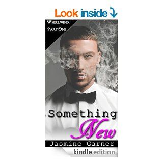 Something New (BWWM Billionaire Romance) (Whirlwind Book 1) eBook: Jasmine Garner, T.M. Lear: Kindle Store