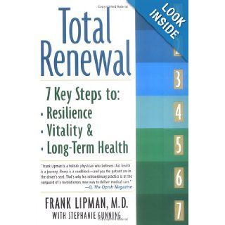 Total Renewal: Frank Lipman, Stephanie Gunning: Books