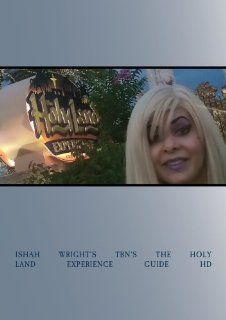 Ishah Wright's TBN's The Holy Land Experience Guide HD Ishah Wright, Paul Benjamin of the Dream Center Movies & TV