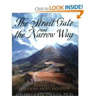 The Strait Gate and the Narrow Way Rosario John D'Souza 9781414101453 Books