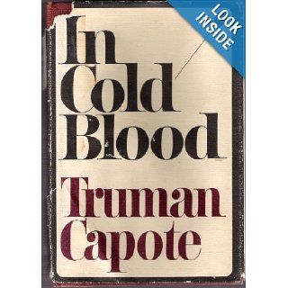 In Cold Blood A True Account of a Multiple Murder and Its Consequences Truman Capote Books