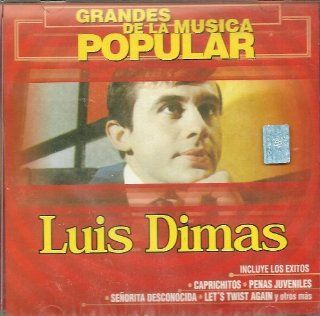 Grandes De La Musica Popular ~ Luis Dimas ~: Music