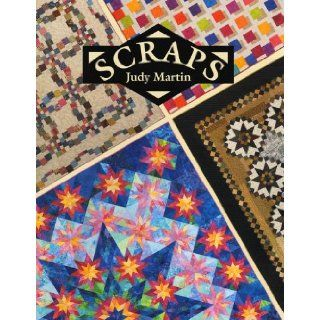 Scraps Judy Martin 9780929589114 Books