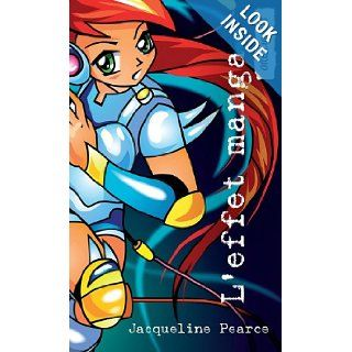L'effet manga: (Manga Touch) (Orca Currents (French)) (French Edition): Jacqueline Pearce: 9781554693795: Books