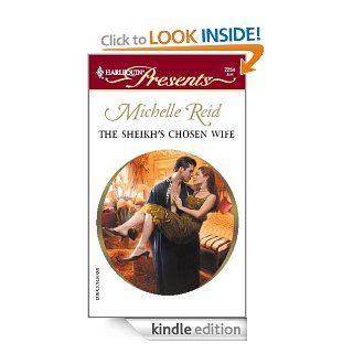 The Sheikh's Chosen Wife   Kindle edition by Michelle Reid. Romance Kindle eBooks @ .